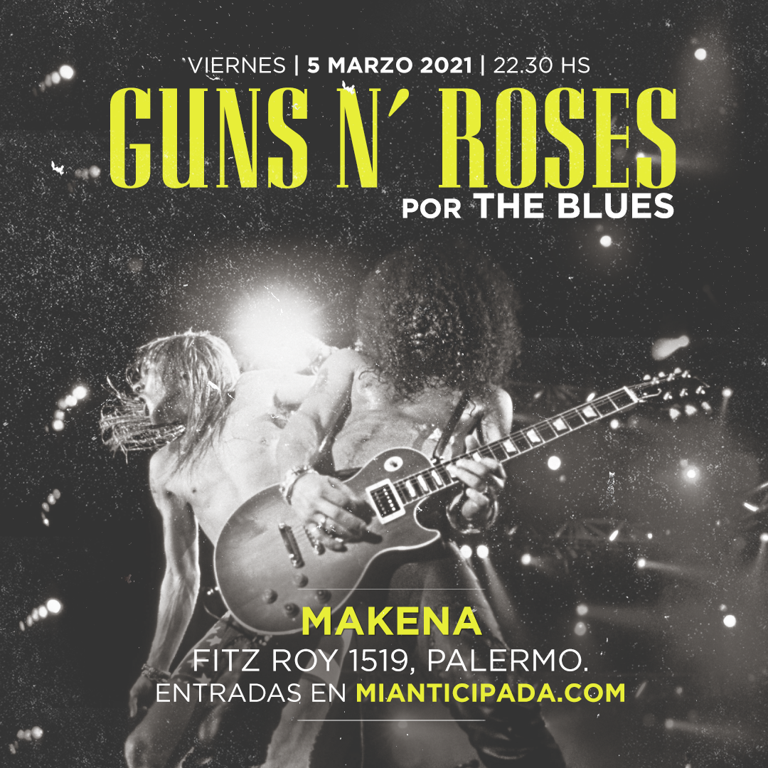 Guns N' Roses por The Blues en Palermo